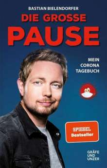 Bastian Bielendorfer: Die große Pause, Buch