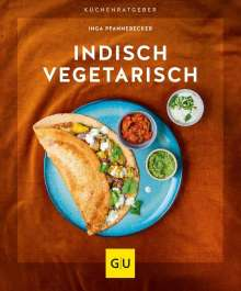 Inga Pfannebecker: Indisch vegetarisch, Buch