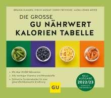 Ibrahim Elmadfa: Die große GU Nährwert-Kalorien-Tabelle 2022/23, Buch