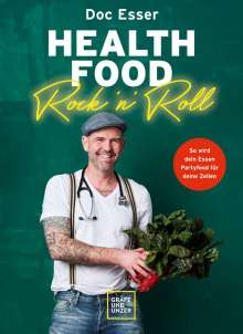 Heinz-Wilhelm Esser: Health Food Rock 'n' Roll, Buch