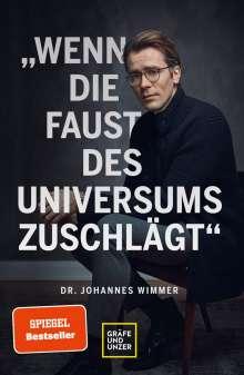 Johannes Wimmer: Wenn die Faust des Universums zuschlägt, Buch