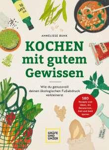 Anneliese Bunk: Kochen mit gutem Gewissen, Buch