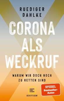 Ruediger Dahlke: Corona als Weckruf, Buch