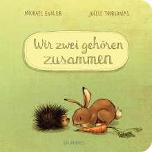 Michael Engler: Wir zwei gehören zusammen 01 (Pappbilderbuch), Buch