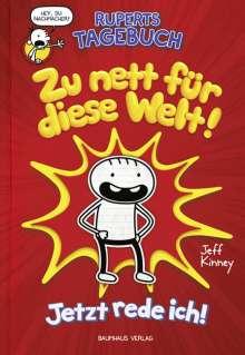 Jeff Kinney: Ruperts Tagebuch - Zu nett für diese Welt!, Buch