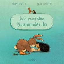 Michael Engler: Wir zwei sind füreinander da (Pappbilderbuch), Buch