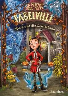 Lea Melcher: Fabelville - Klara und die Geisterbahn, Buch