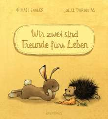Michael Engler: Wir zwei sind Freunde fürs Leben, Buch