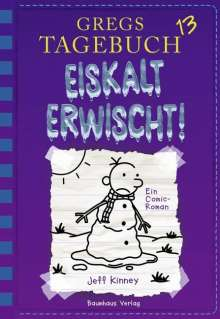 Jeff Kinney: Gregs Tagebuch 13 - Eiskalt erwischt!, Buch
