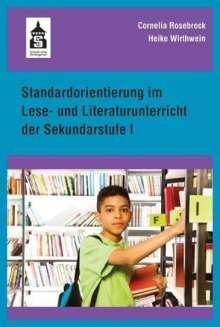 Cornelia Rosebrock: Standardorientierung im Lese- und Literaturunterricht der Sekundarstufe I, Buch
