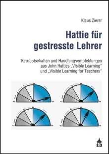 Klaus Zierer: Hattie für gestresste Lehrer, Buch