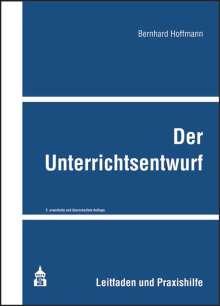 Bernhard Hoffmann: Der Unterrichtsentwurf, Buch
