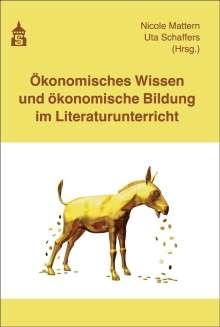 Ökonomisches Wissen und ökonomische Bildung im Literaturunterricht, Buch