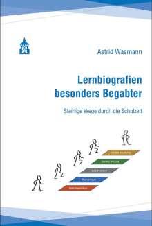 Astrid Wasmann: Lernbiografien besonders Begabter, Buch