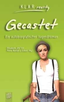 Elli Erl: Gecastet, Buch