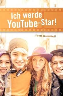 Florian Buschendorff: Ich werde YouTube-Star!, Buch