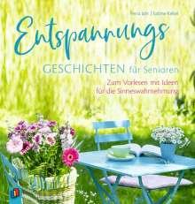 Sabine Kelkel: Entspannungsgeschichten für Senioren - Zum Vorlesen mit Ideen für die Sinneswahrnehmung, Buch