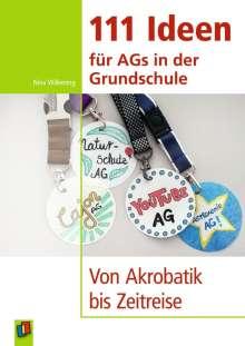 Nina Wilkening: 111 Ideen für AGs in der Grundschule, Buch