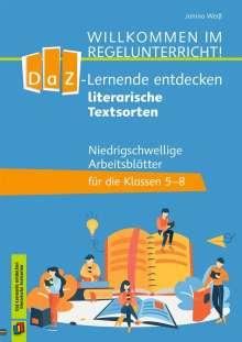 Janina Weiß: DaZ-Lerner entdecken literarische Textsorten, Buch