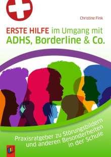 Christine Fink: Erste Hilfe im Umgang mit ADHS, Borderline & Co., Buch