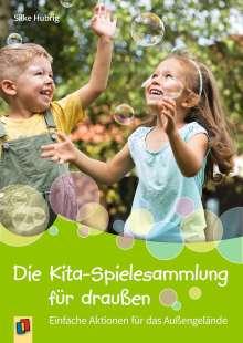 Silke Hubrig: Die Kita-Spielesammlung für draußen, Buch