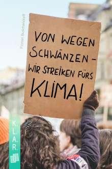 Florian Buschendorff: Von wegen schwänzen - wir streiken fürs Klima!, Buch