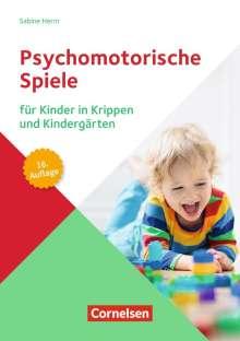 Sabine Herm: Psychomotorische Spiele für Kinder in Krippen und Kindergärten (16. Auflage), Buch