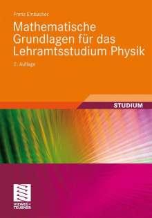 Franz Embacher: Mathematische Grundlagen für das Lehramtsstudium Physik, Buch