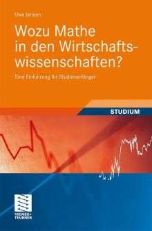 Uwe Jensen: Wozu Mathe in den Wirtschaftswissenschaften?, Buch