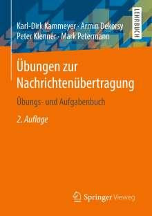 Armin Dekorsy: Übungen zur Nachrichtenübertragung, Buch