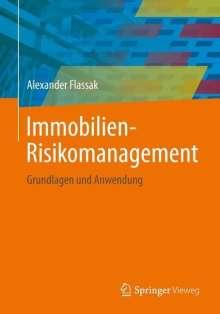 Alexander Flassak: Immobilien-Risikomanagement, Buch
