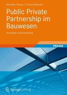 Alexander Flassak: Public Private Partnership im Bauwesen, Buch