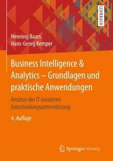 Hans-Georg Kemper: Business Intelligence & Analytics - Grundlagen und praktische Anwendungen, Buch