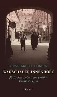 Abraham Teitelbaum: Warschauer Innenhöfe, Buch