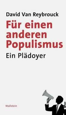 David Van Reybrouck: Für einen anderen Populismus, Buch