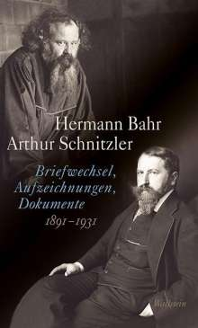 Hermann Bahr: Briefwechsel, Aufzeichnungen, Dokumente (1891-1931), Buch