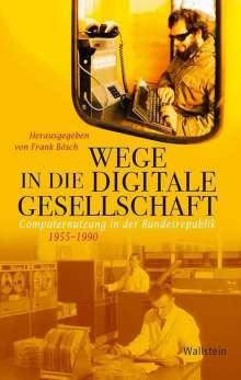 Wege in die digitale Gesellschaft, Buch
