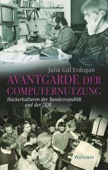 Julia Gül Erdogan: Avantgarde der Computernutzung, Buch