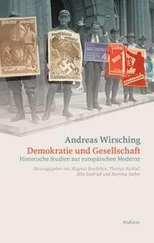 Andreas Wirsching: Demokratie und Gesellschaft, Buch