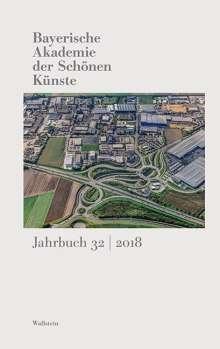 Bayerische Akademie der Schönen Künste Jahrbuch 32/2018, Buch