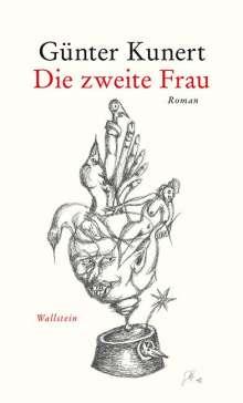 Günter Kunert: Die zweite Frau, Buch
