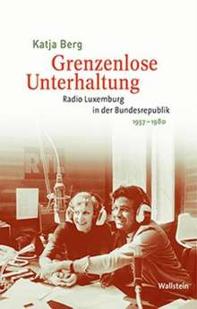 Katja Berg: Grenzenlose Unterhaltung, Buch