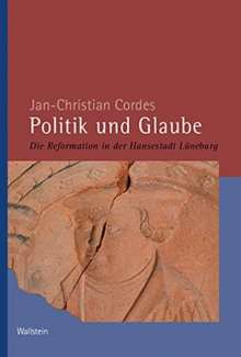 Jan-Christian Cordes: Politik und Glaube, Buch