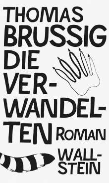 Thomas Brussig: Die Verwandelten, Buch