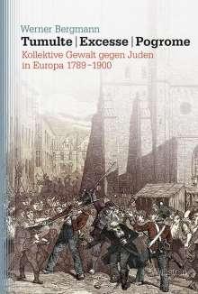 Werner Bergmann: Tumulte - Excesse - Pogrome, Buch