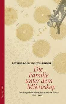 Bettina Bock Von Wülfingen: Die Familie unter dem Mikroskop, Buch