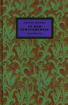 Franz Kafka: In der Strafkolonie, Buch