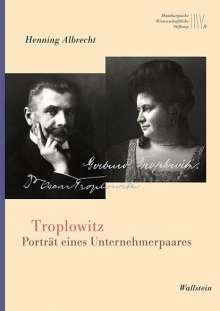Henning Albrecht: Troplowitz, Buch