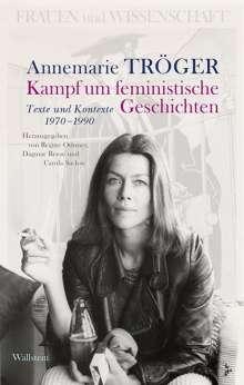 Annemarie Tröger: Kampf um feministische Geschichten, Buch