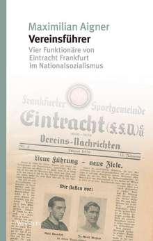 Max Aigner: »Vereinsführer«, Buch